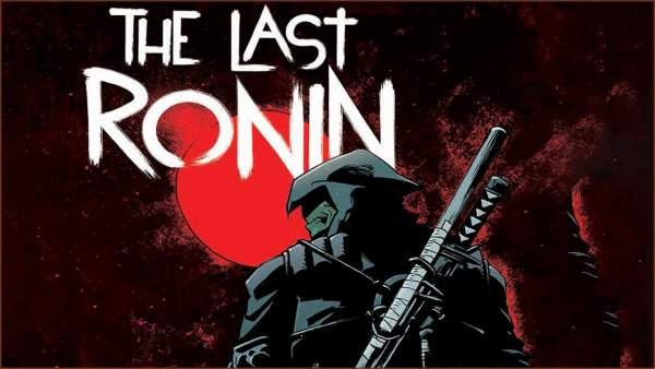 Teenage Mutant Ninja Turtles (TMNT): The Last Ronin Release Date Delayed With Major Changes